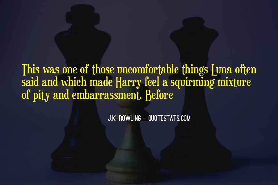 Quotes About Uncomfortable #113078