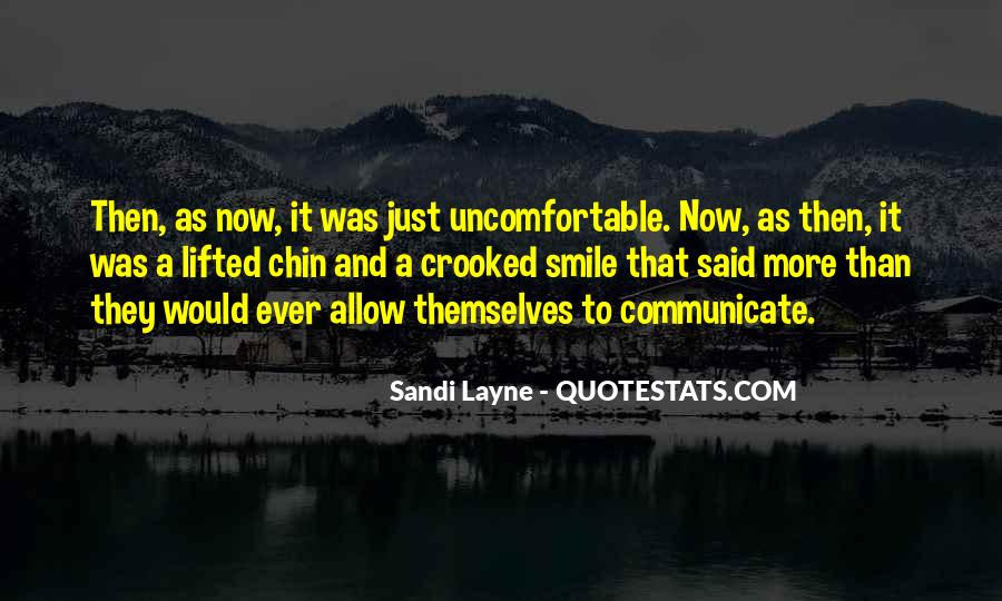 Quotes About Uncomfortable #124138