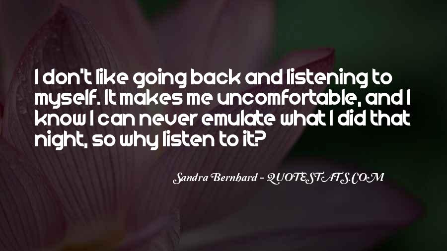 Quotes About Uncomfortable #17617