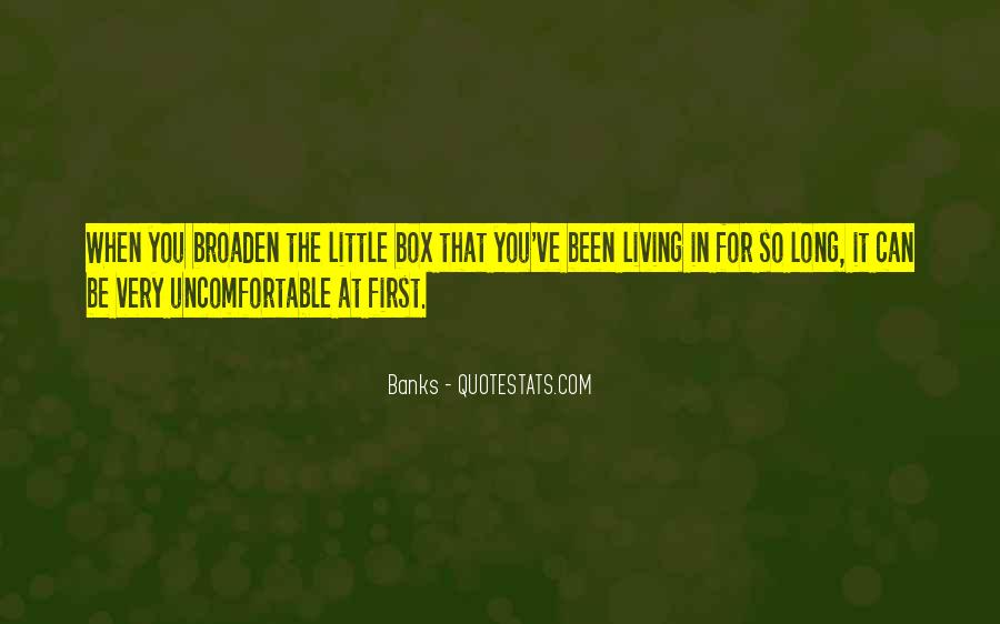 Quotes About Uncomfortable #17902
