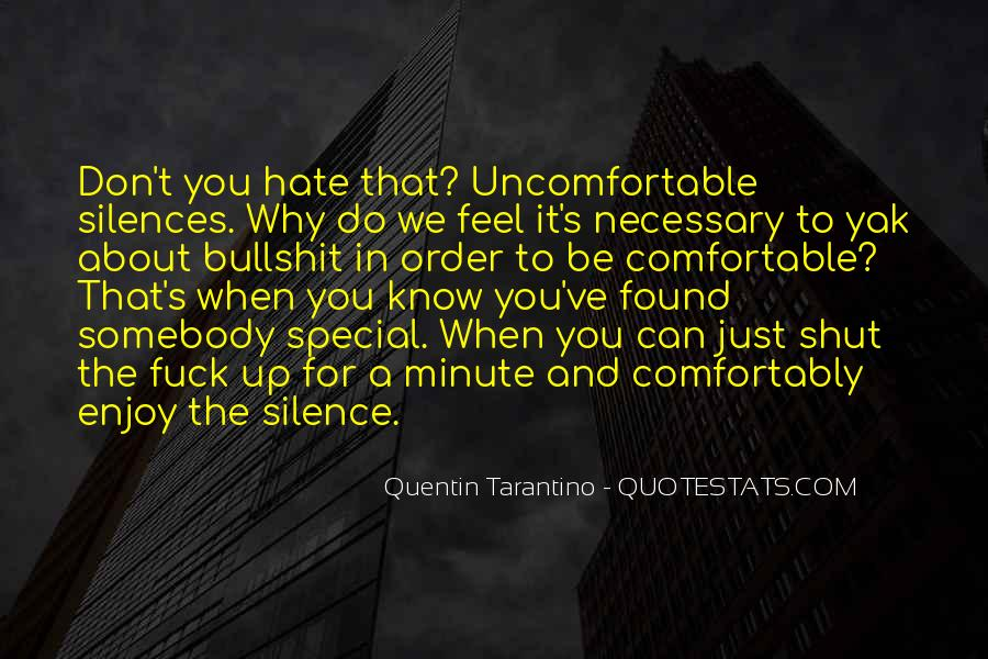 Quotes About Uncomfortable #20166