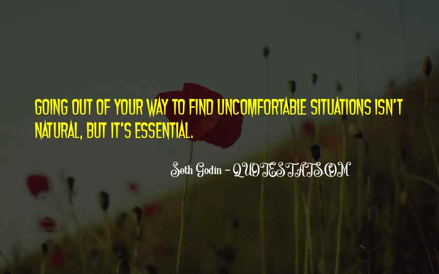 Quotes About Uncomfortable #26518
