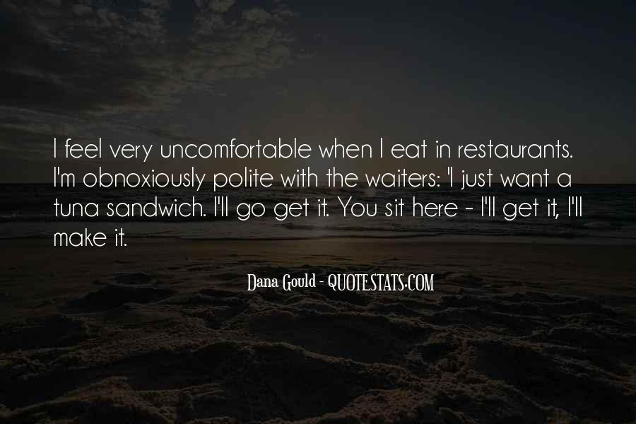 Quotes About Uncomfortable #31819