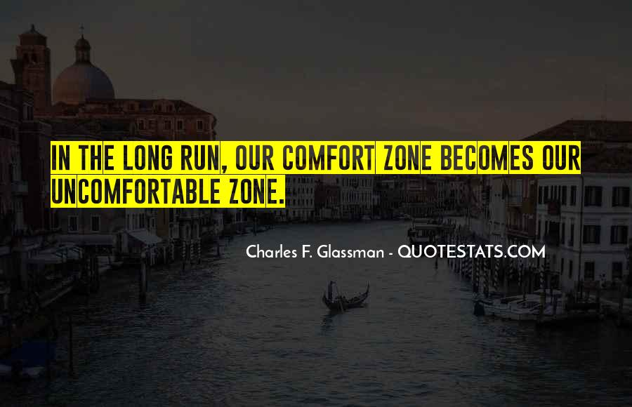 Quotes About Uncomfortable #35936
