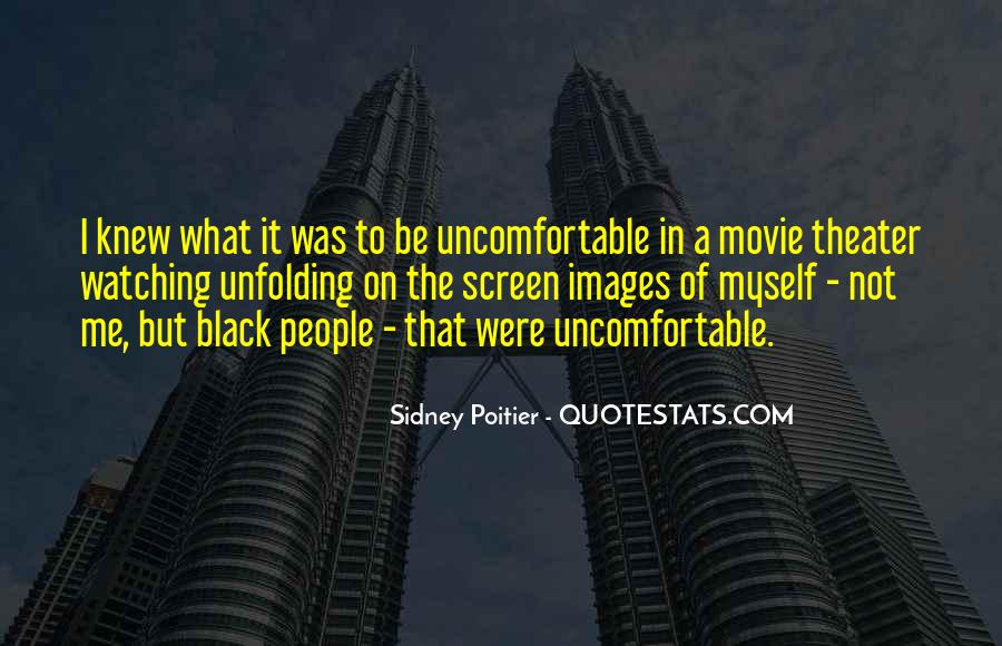 Quotes About Uncomfortable #38828