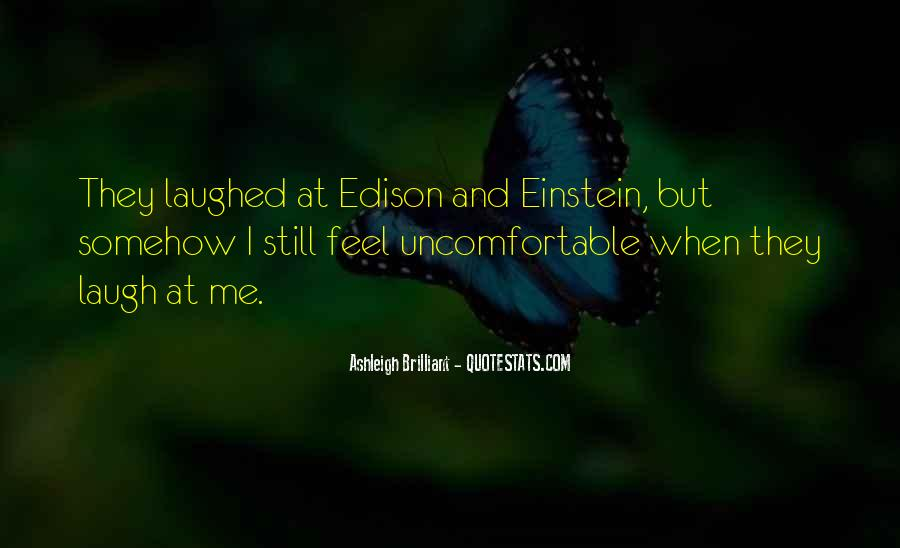 Quotes About Uncomfortable #8066