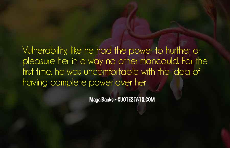 Quotes About Uncomfortable #86924