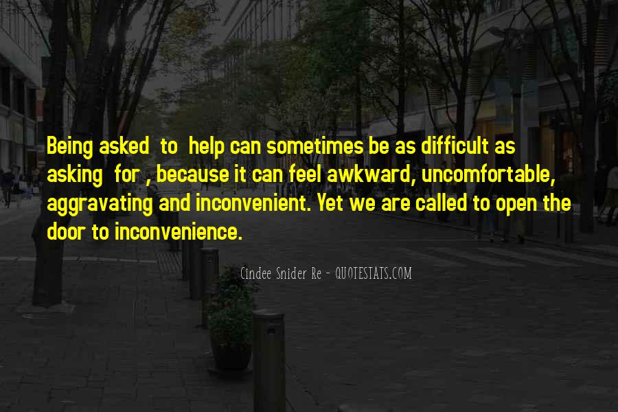 Quotes About Uncomfortable #95938