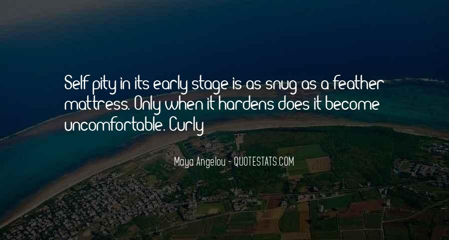 Quotes About Uncomfortable #99533