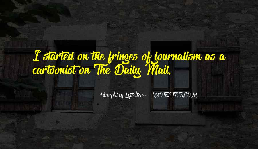 Quotes About The Daily Mail #141740