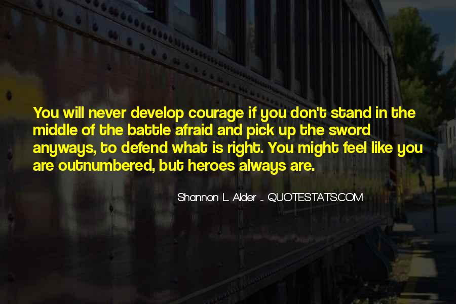 Quotes About Courage And Friendship #1122618