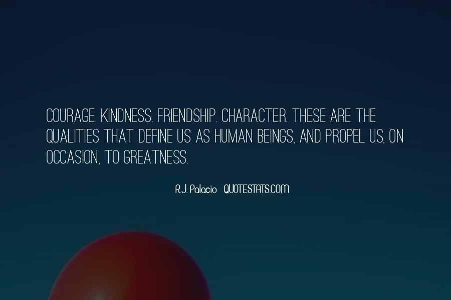 Quotes About Courage And Friendship #1389687