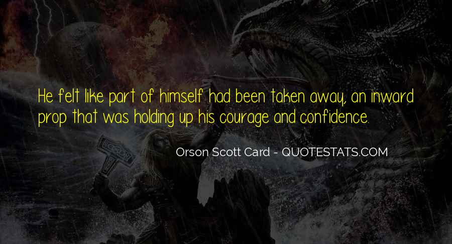 Quotes About Courage And Friendship #1419812