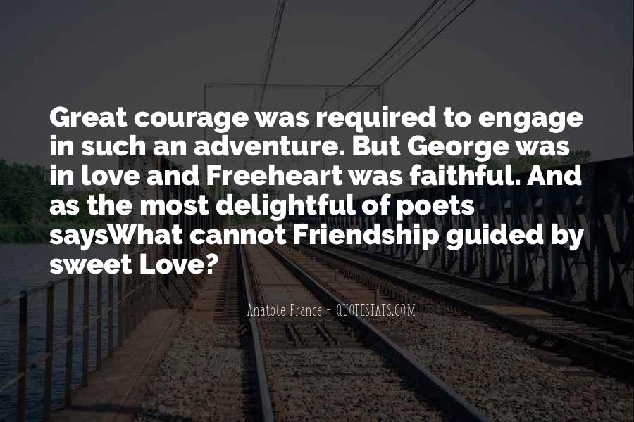 Quotes About Courage And Friendship #1498145
