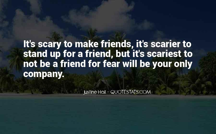 Quotes About Courage And Friendship #1517995