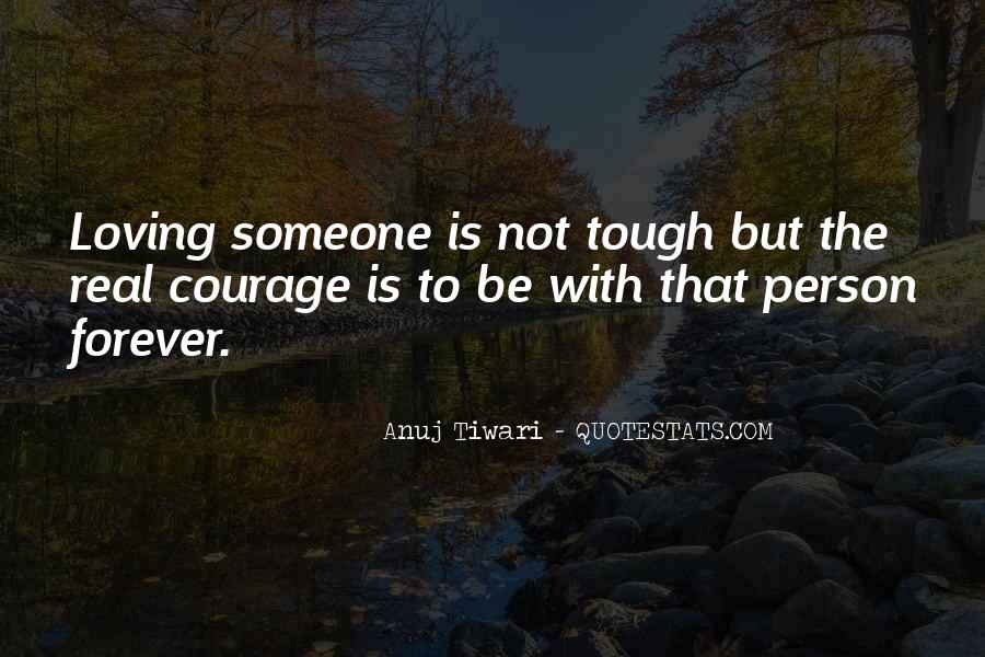 Quotes About Courage And Friendship #1542767