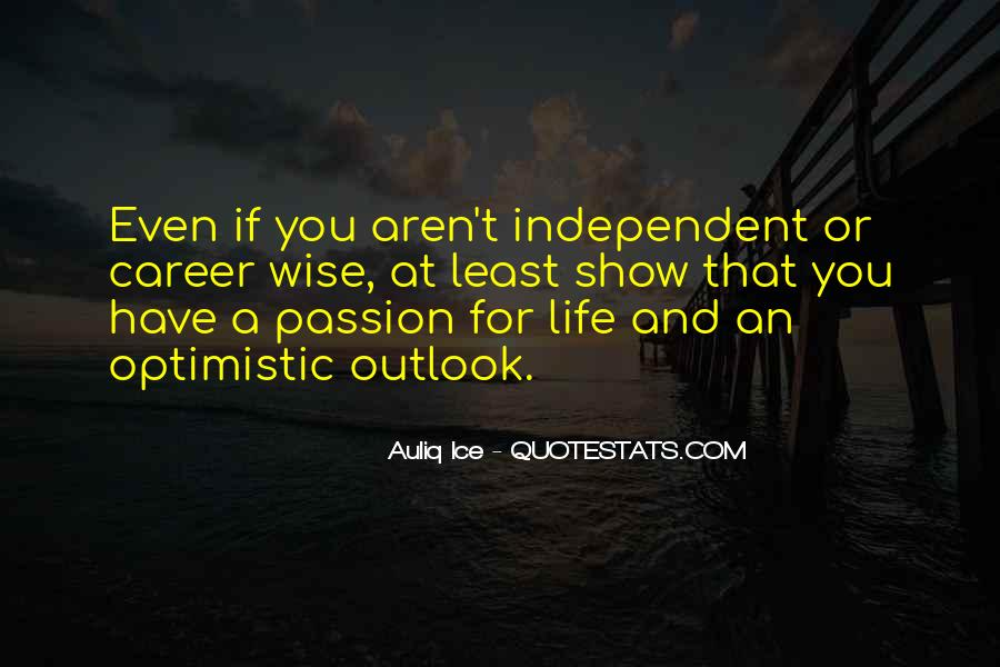 Quotes About Independent Life #1015714