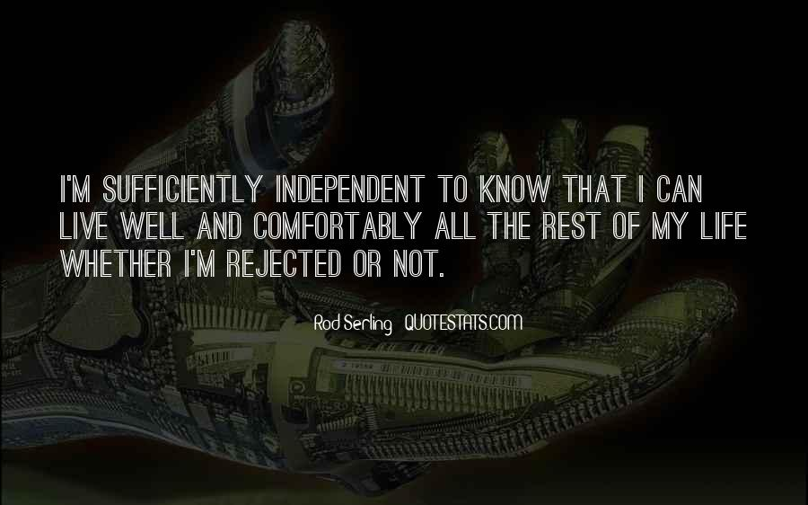 Quotes About Independent Life #1035739