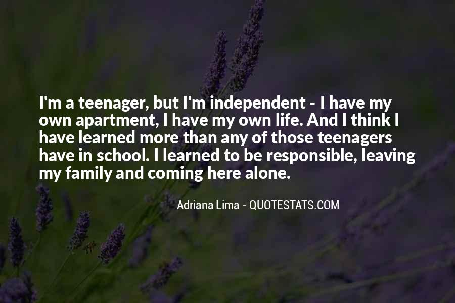 Quotes About Independent Life #420417