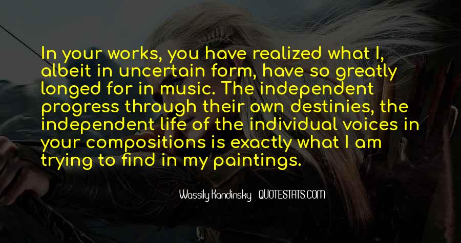 Quotes About Independent Life #625288