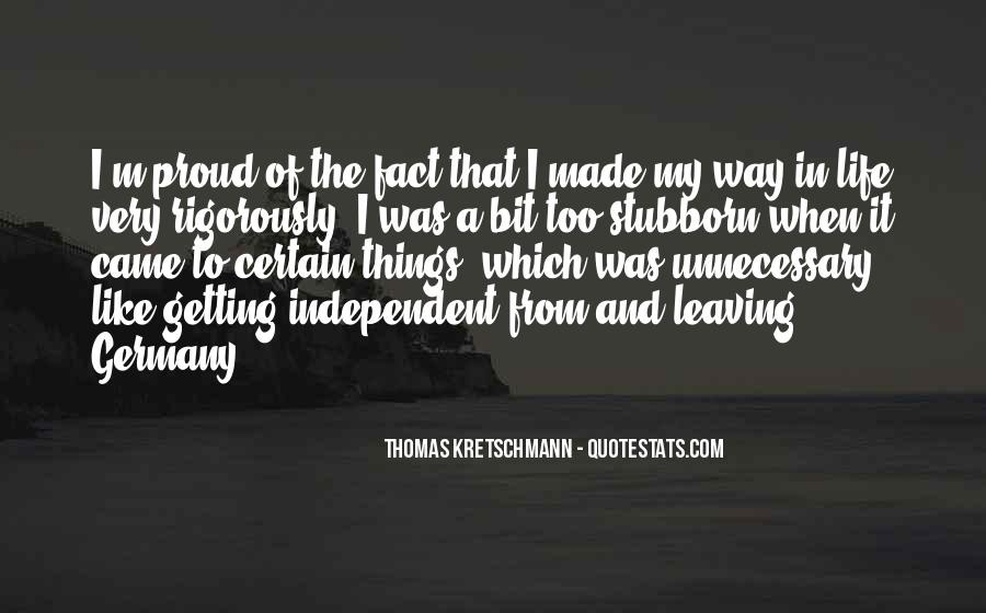 Quotes About Independent Life #655063