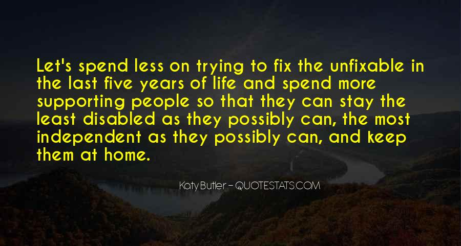 Quotes About Independent Life #67846