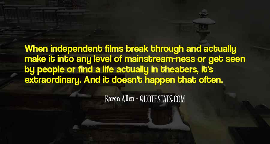 Quotes About Independent Life #686518