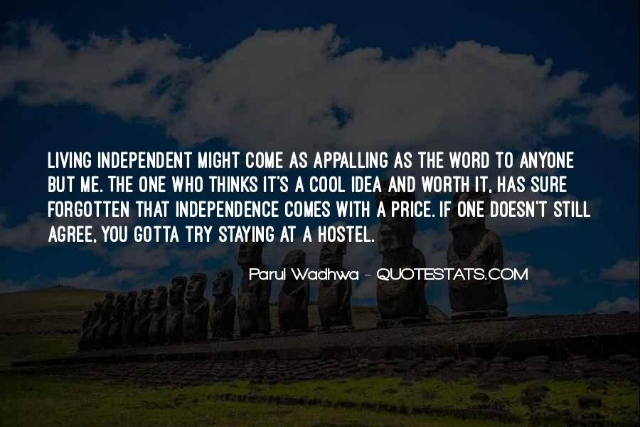 Quotes About Independent Life #723581