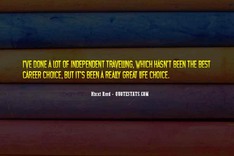 Quotes About Independent Life #945228