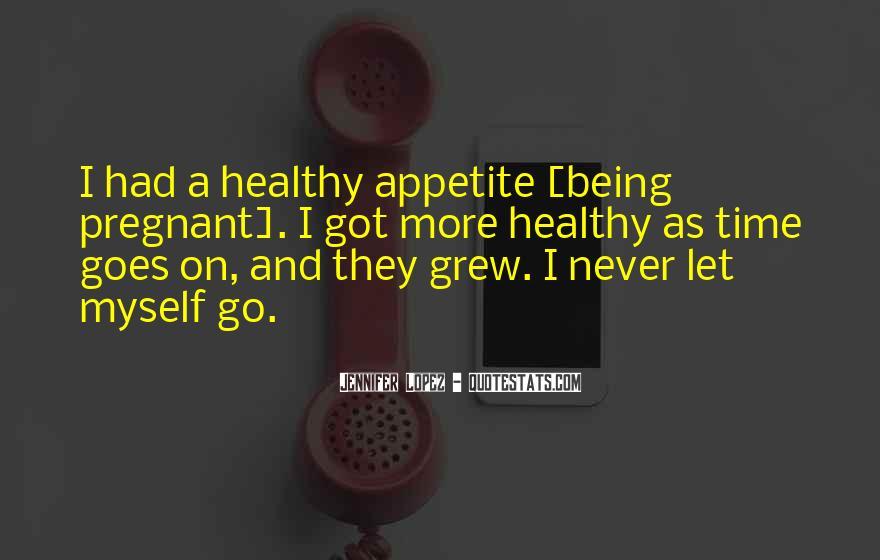 Quotes About Being Healthy #146273