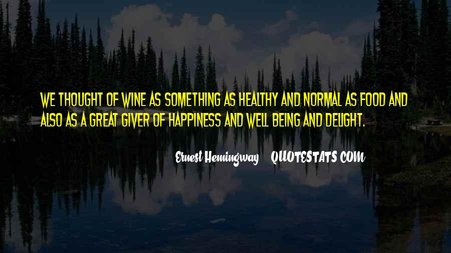 Quotes About Being Healthy #267377