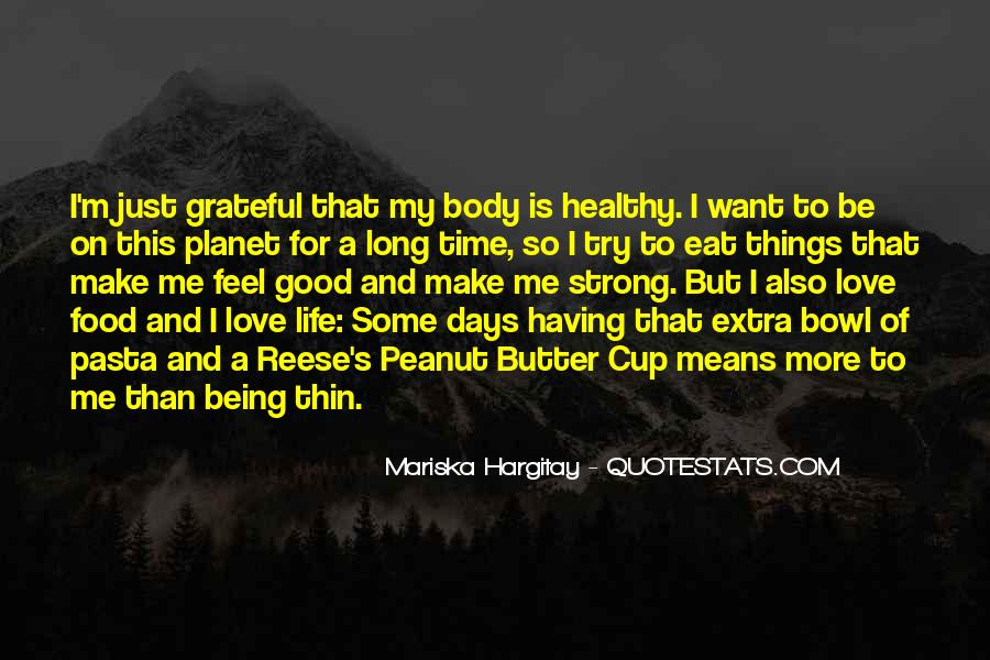 Quotes About Being Healthy #466073