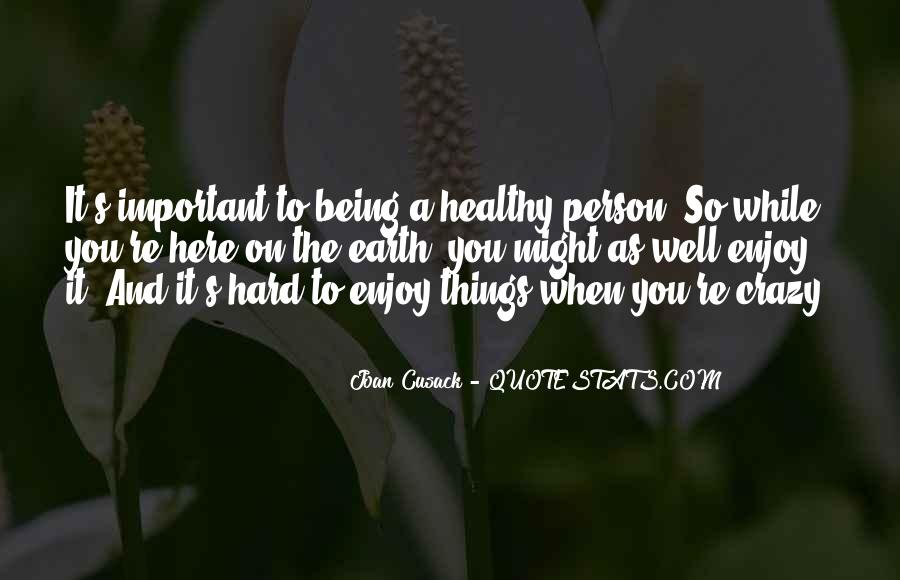 Quotes About Being Healthy #503258