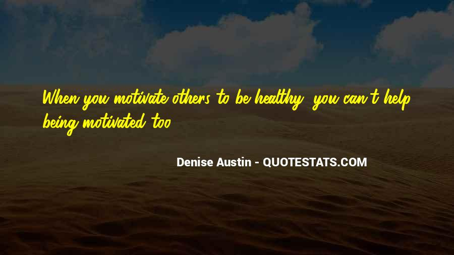 Quotes About Being Healthy #504833