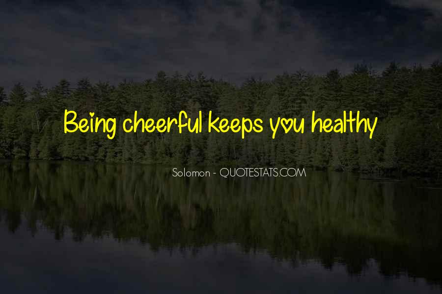 Quotes About Being Healthy #712679