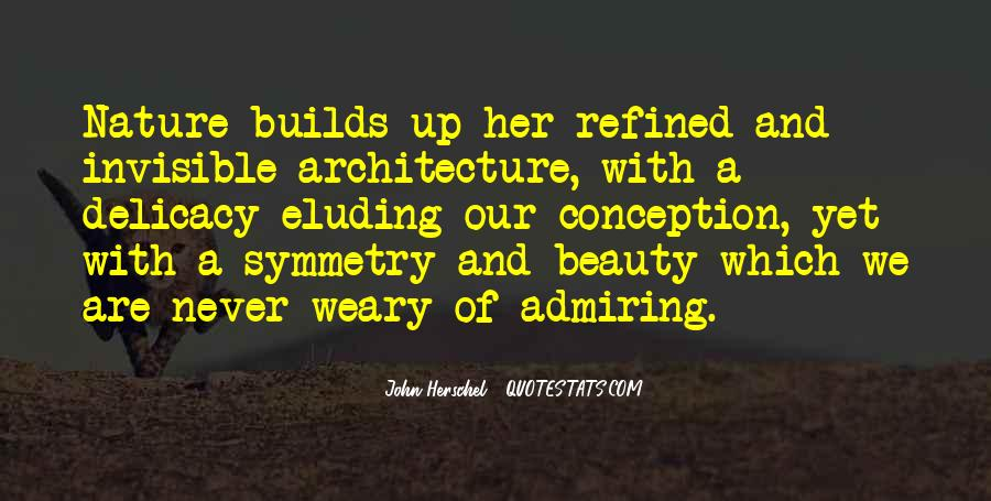Quotes About Symmetry Architecture #27235