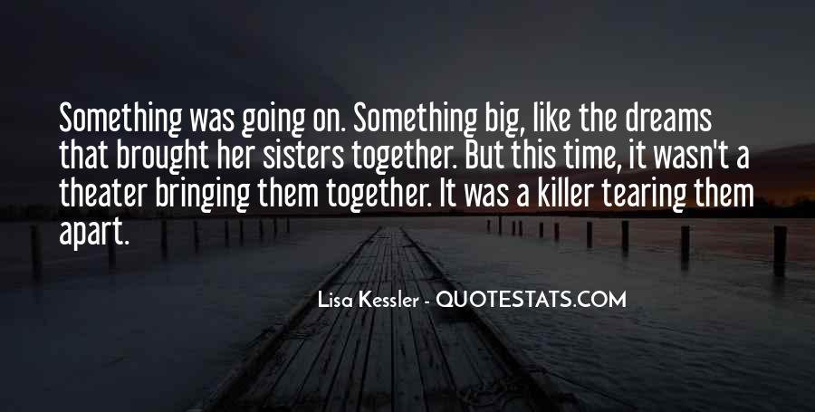 Quotes About Sisters Far Apart #1850200