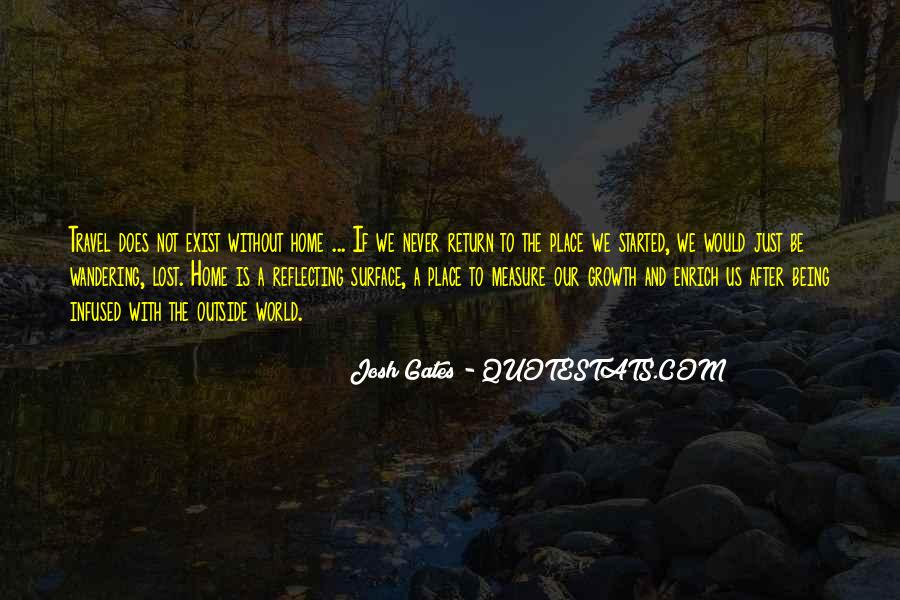 Quotes About Travel And Growth #512744