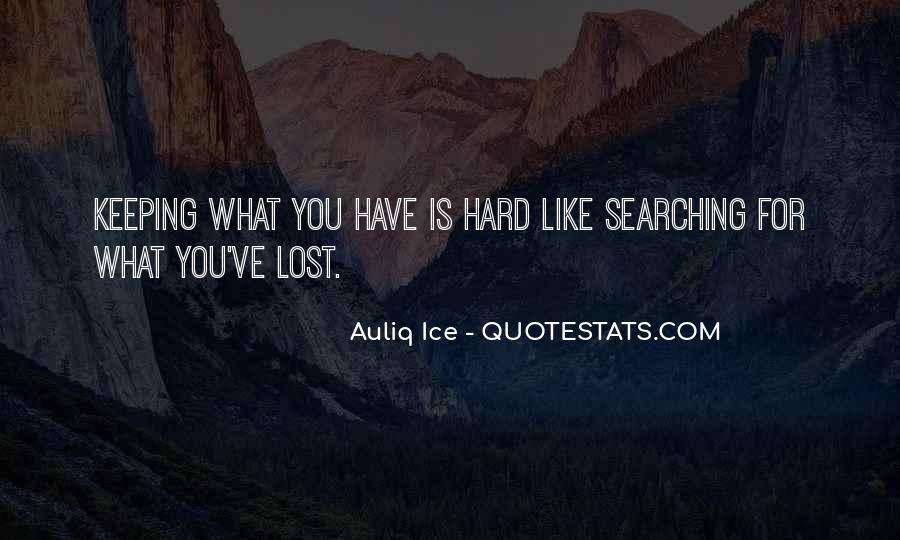 Quotes About Finding Out The Hard Way #193147