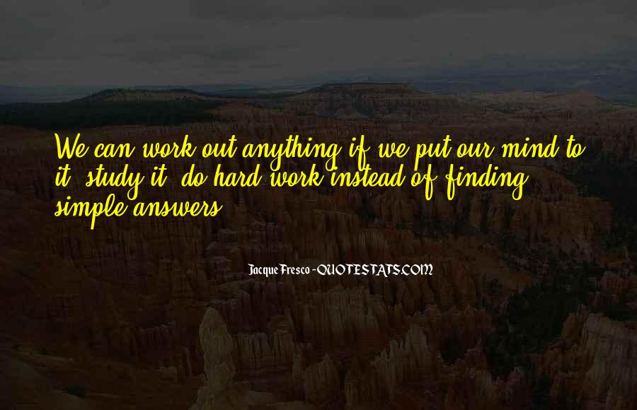 Quotes About Finding Out The Hard Way #309102