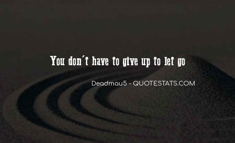 Quotes About Don't Give Up #107351