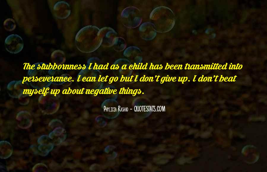 Quotes About Don't Give Up #135816