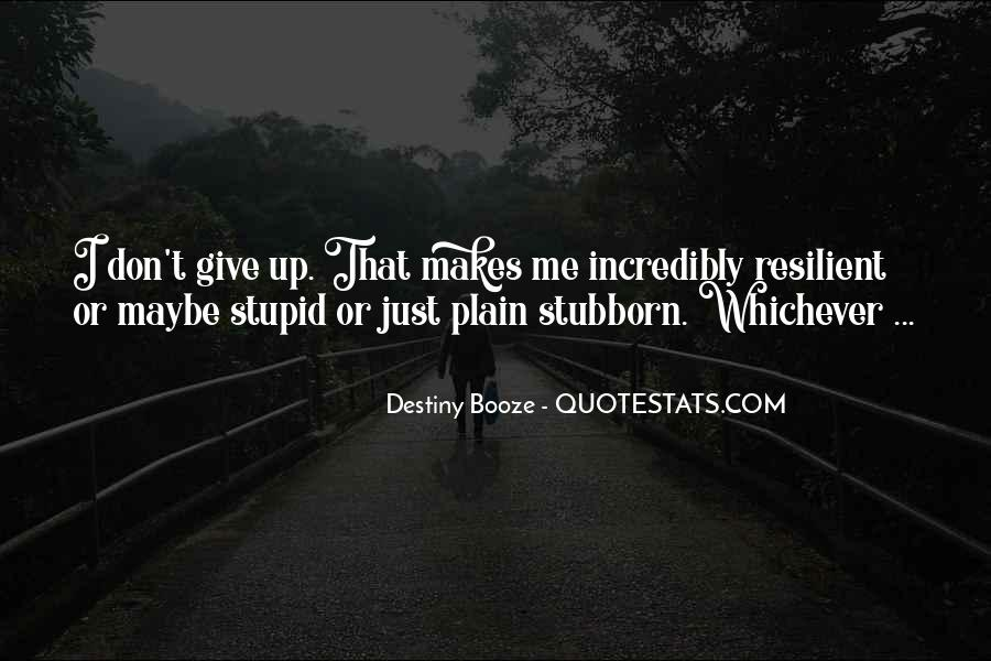 Quotes About Don't Give Up #34087