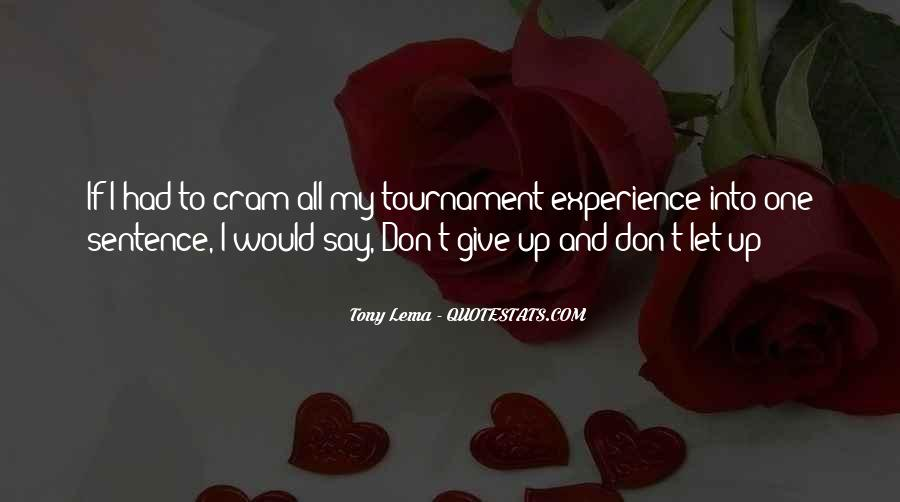 Quotes About Don't Give Up #37013