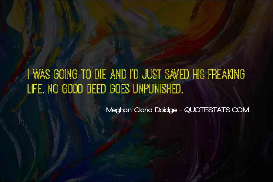 Quotes About No Good Deed #1024433