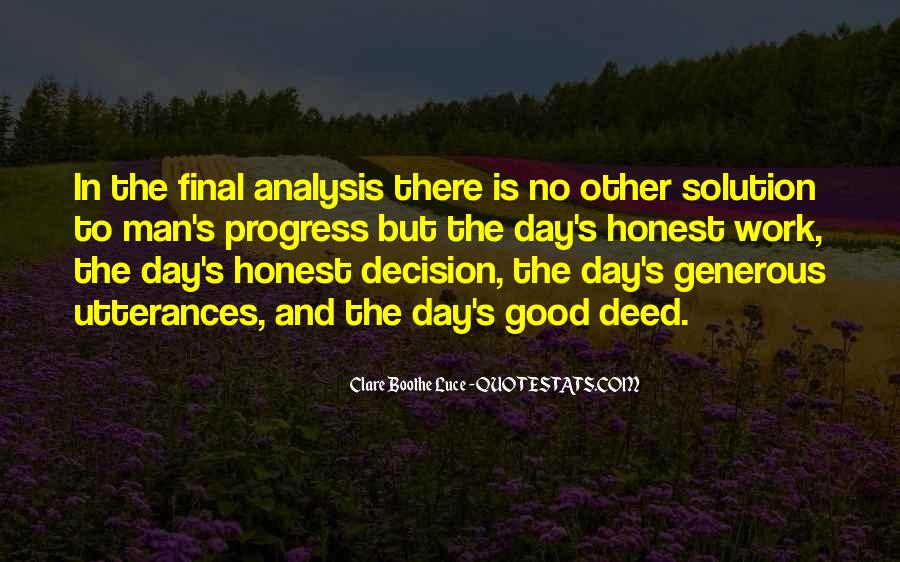 Quotes About No Good Deed #1038675