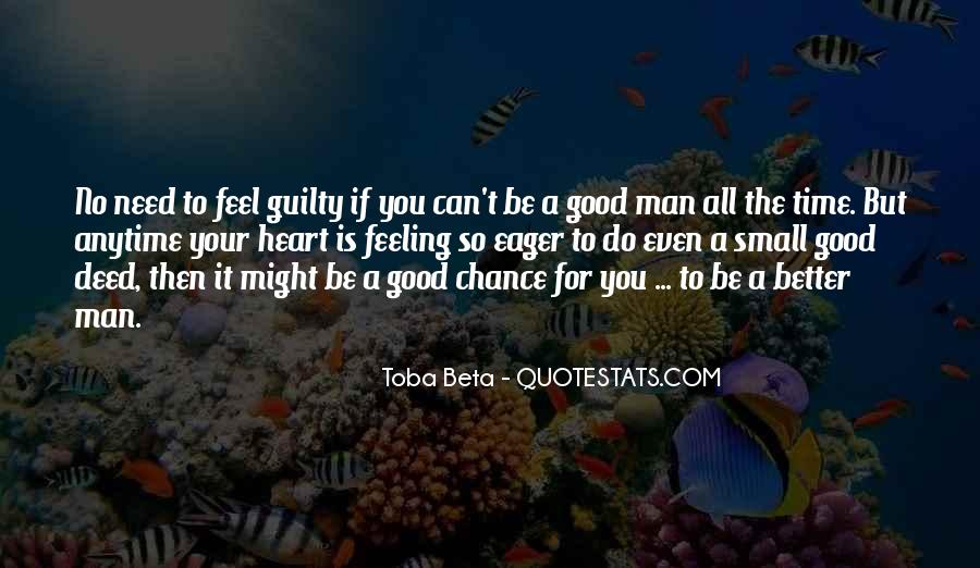 Quotes About No Good Deed #1293878