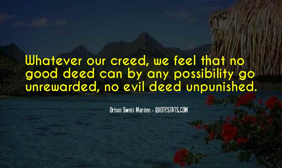 Quotes About No Good Deed #1468525