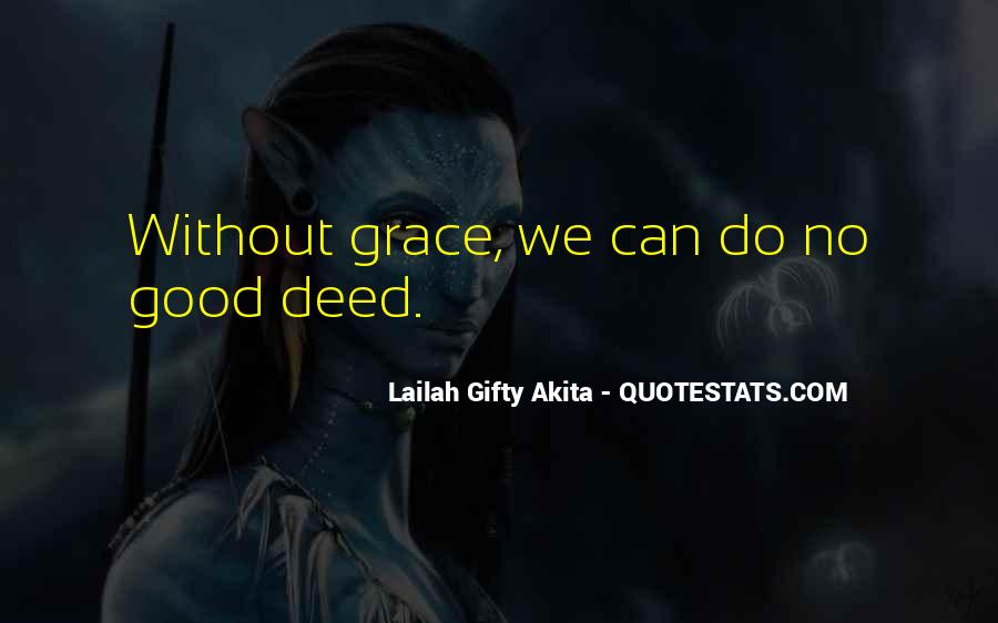 Quotes About No Good Deed #160441