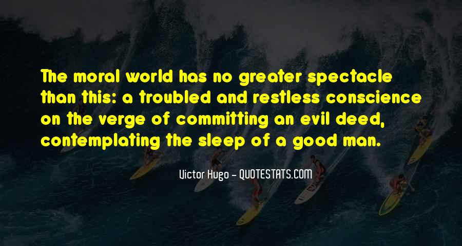 Quotes About No Good Deed #1793103